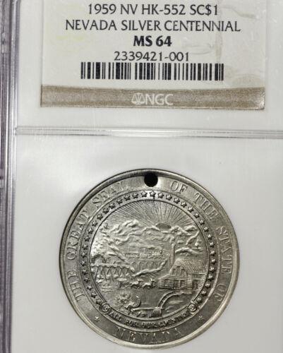 1959 MS64 HK-552 Nevada Silver Centennial So Called Dollar SC$1, NGC Graded