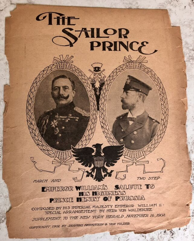 The Sailor Prince Sheet Music By Emperor Wilhelm II For Prince Henry of Prussia