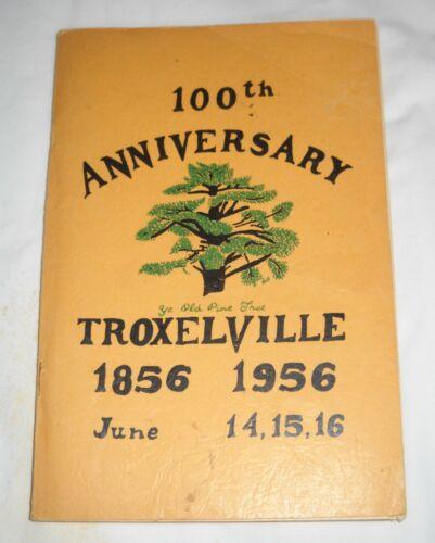 100TH ANNIVERSARY TROXELVILLE 1856 1956, PENNSYLVANIA, HISTORICAL, GENEALOGICAL