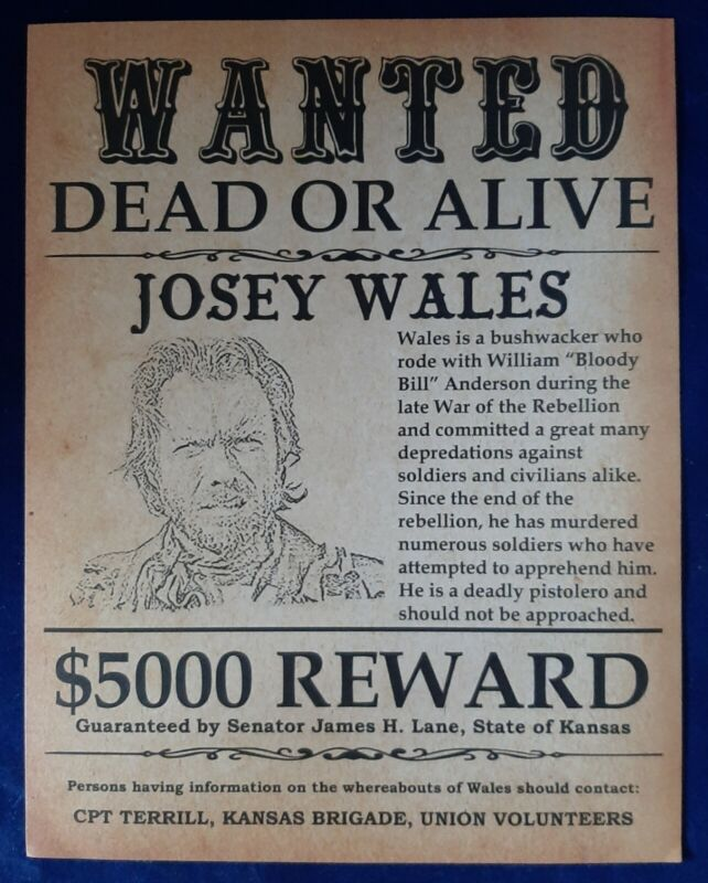 Wanted Poster: Josey Wales