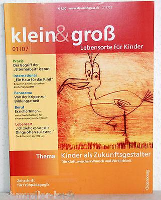 klein & groß-Lebensorte für Kinder 1/2007 - Zeitschrift für Frühpädagogik