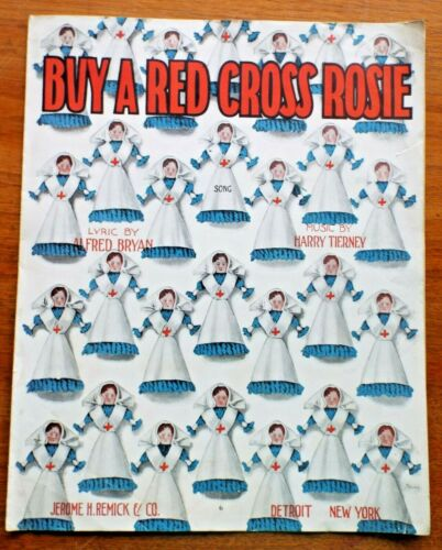 RARE Old WWI Era 1917 BUY A RED CROSS ROSIE American Red Cross SHEET MUSIC