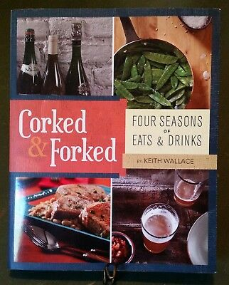 Four Seasons Fork (Corked and Forked : Four Seasons of Eats and Drinks by Keith)