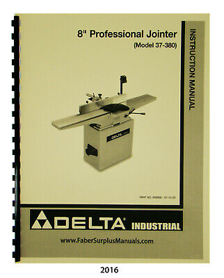 Delta 8 Pro Jointer 37-380 37-877 Instruction Parts List Manual 2016