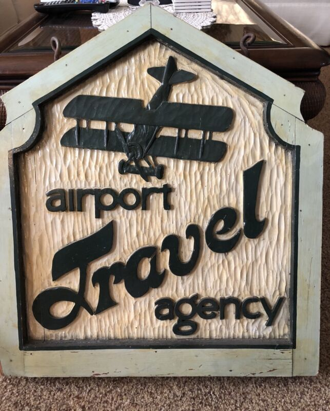 Vintage Airplane Airport Travel Agency Hand Carved Sign