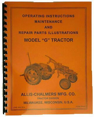 High Quality Allis Chalmers G Tractor Owners Operators Maintenance Parts Manual