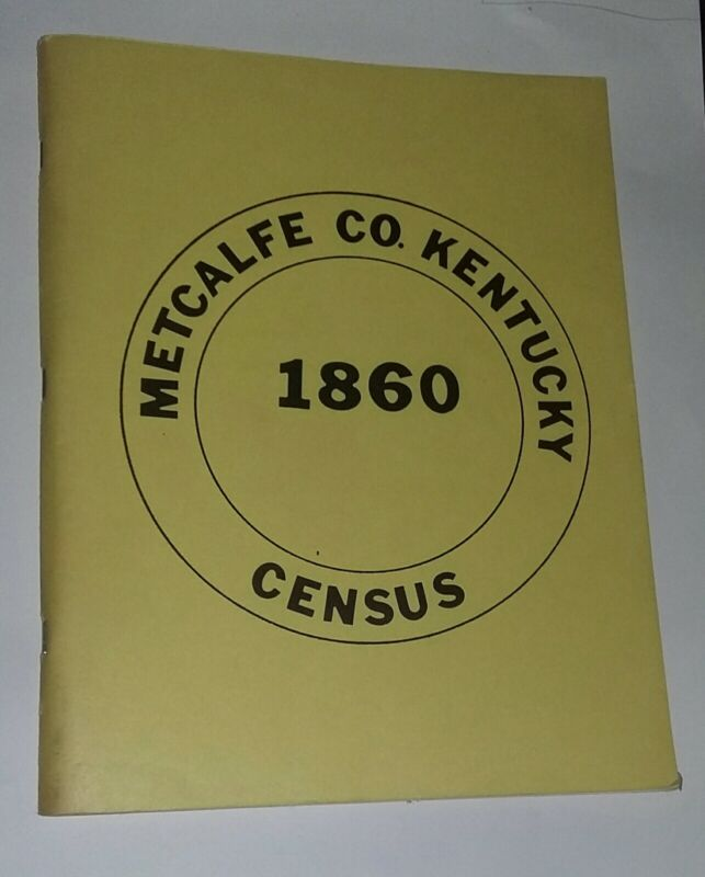 Kentucky History Book Genealogy Metcalfe County 1860 Census