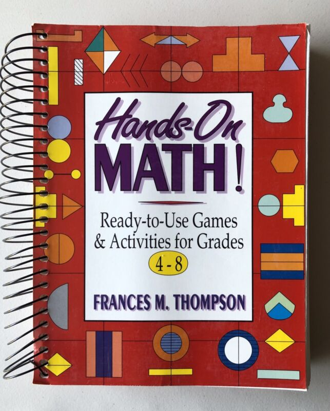 Hands On Math! Ready To Use Games & Activities For Grades 4-8, Frances Thompson