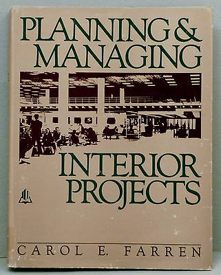 Planning and Managing Interior Projects by Carol E. Farren (1988, Hardcover)