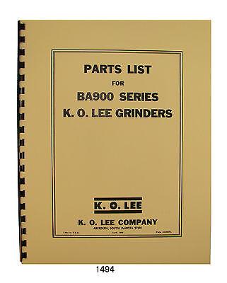 K.o. Lee Ba900 Series Grinder Parts Manual 1494
