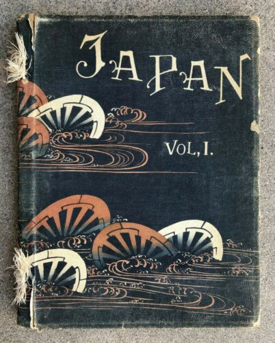 JAPAN DESCRIBED & ILLUSTRATED BY THE JAPANESE/ LIMITED ED.by Captain F Brinkley