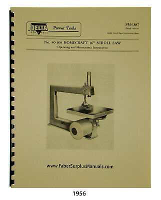 "Delta Homecraft Old Style 16"" Scroll Saw 40-100 Op, Maint, &"