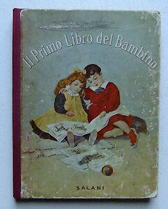 IL-PRIMO-LIBRO-DEL-BAMBINO-LETTURA-E-SCRITTURA-ill-Chiostri-Salani-1916