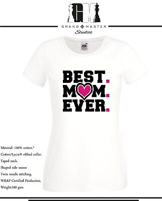 BEST MUM EVER LADY FIT & UNISEX T-SHIRTS - IDEAL GIFT - S - XXL
