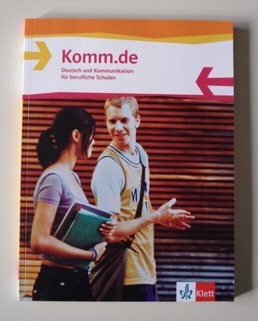 Komm.de. Schülerbuch. Deutsch und Kommunikation für berufliche Schulen von Manfr
