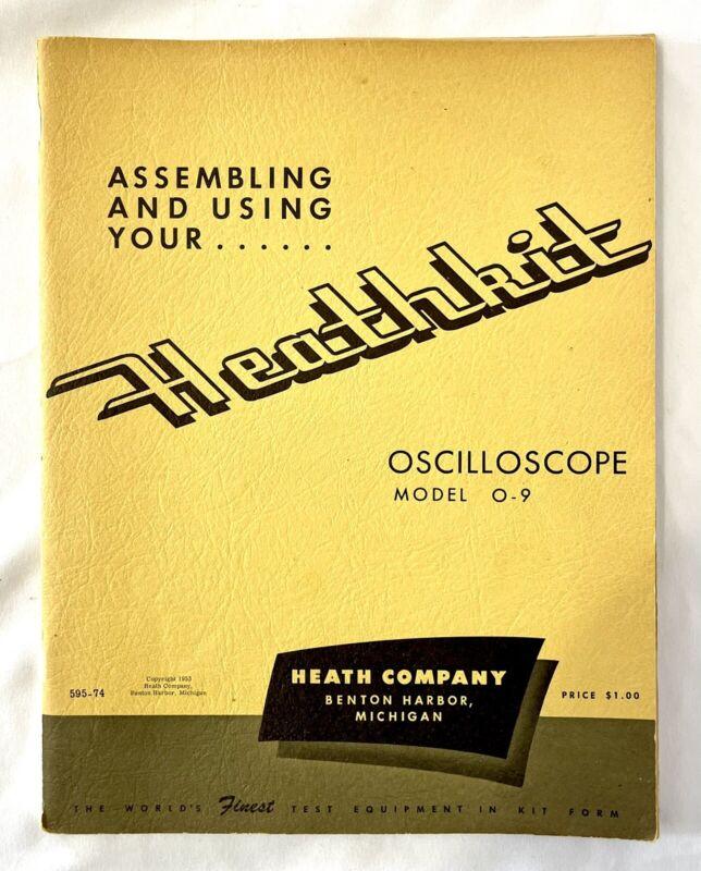 Vintage 1953 Heathkit Oscilloscope Model O-9 Assembling & Using Manual