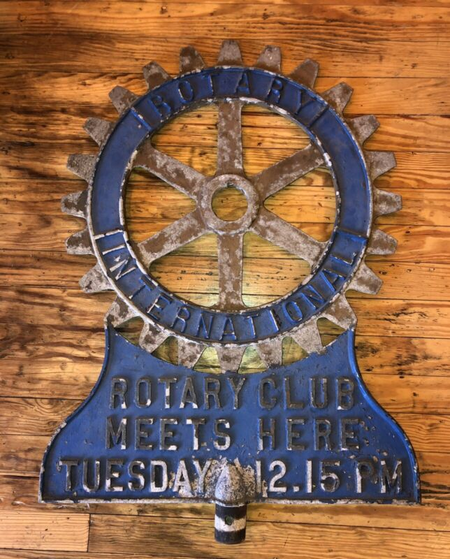 "Antique ROTARY INTERNATIONAL CLUB SIGN METAL 2-SIDED MEETS HERE 32"" RARE AS-IS"
