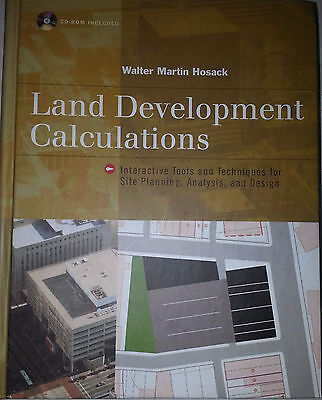 Land Development Calculations By Walter M. Hosack  2001 Hard Cover Edition