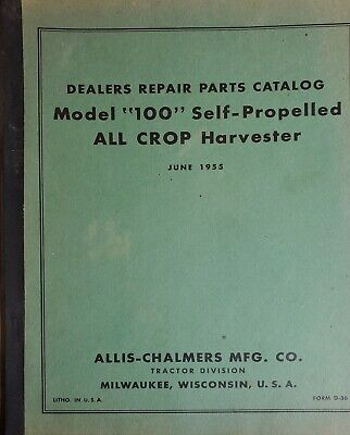 Allis Chalmers Model 100 Self Propelled All Crop Harvester Dealers Parts Catalog