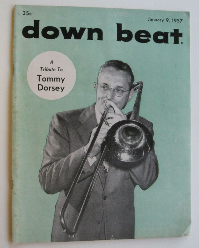 Down Beat Music Magazine Jan 9th, 1957 A Tribute To Tommy Dorsey