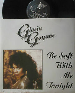 GLORIA-GAYNOR-Be-Soft-With-Me-Tonight-12-Single-PS
