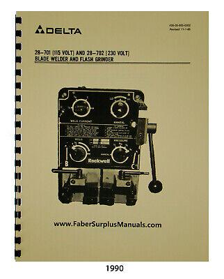 Delta Blade Welder 28-701 28-702 Blade Welder Instruct And Parts Manual 1990
