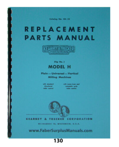 Kearney & Trecker Repair Parts Manual for #2 Model H Milling Machine HR 23  *130