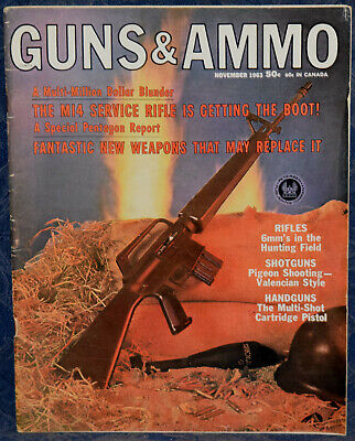 Magazine GUNS & AMMO November, 1963 MULTI-SHOT Cartridge PISTOLS, Replace M-14, used for sale  Shipping to Canada
