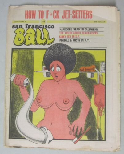 SAN FRANCISCO BALL #162 TABLOID NEWSPAPER 1975 UNDERGROUND ART