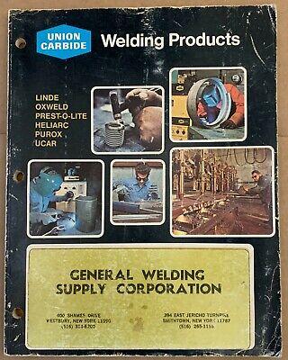 Union Carbide Welding Catalog Vintage Linde Oxweld Prest-o-lite Heliarc Purax