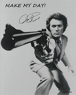 "Eastwood B&W 8""x10""Quote ""Make My Day!"" Autographed Photo Copy ""Dirty Harry"""