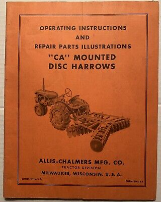 Allis Chalmers Ca Mounted Disc Harrows Operators Manual Owners Manual Tm-73a
