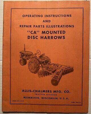 Allis Chalmers Ca Mounted Disc Harrows Operators Manual Owners Manual Tm-73a