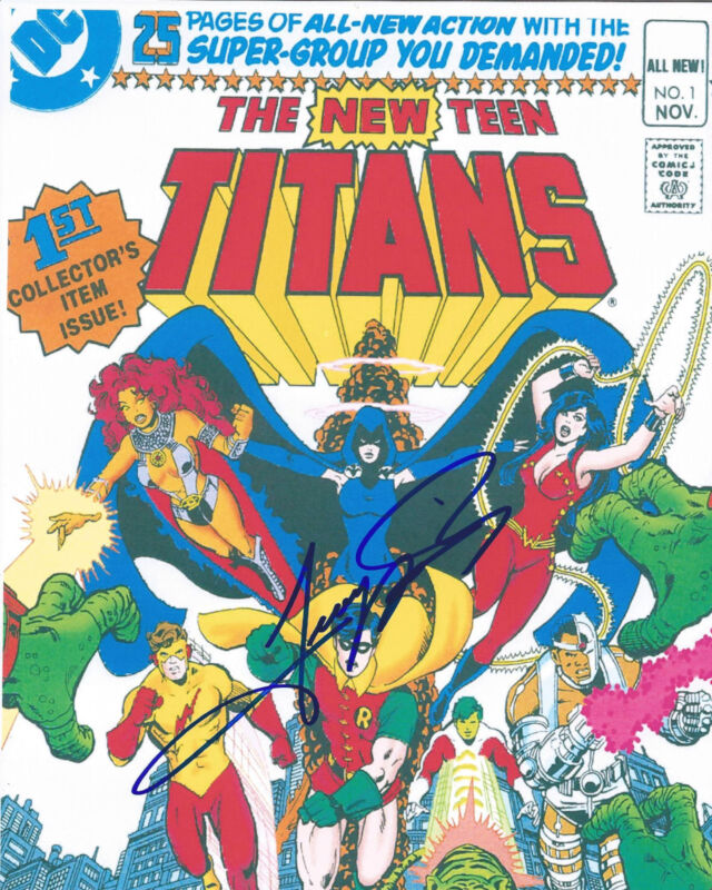 COMIC BOOK CREATOR ARTIST GEORGE PEREZ SIGNED AUTHENTIC TEEN  TITANS 8X10 PHOTO