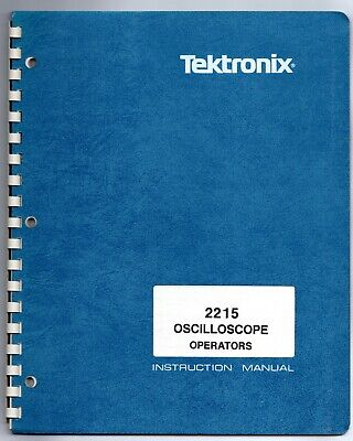 Operators Manual For The Tektronix 2215 Oscilloscope