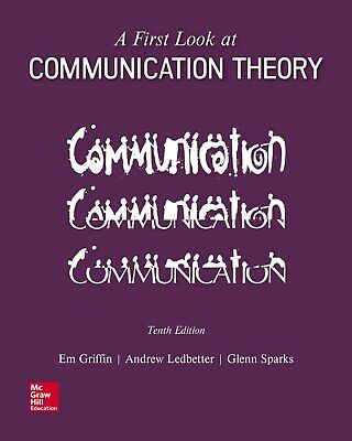 A First Look at Communication Theory 10th Edition by Griffin