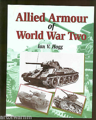 Allied Armour Of World War Two   Ian Hogg Hb Dj 2000  Like New