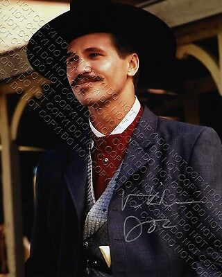 REPRINT 8x10 SIGNED AUTOGRAPHED PHOTO PICTURE VAL KILMER TOMBSTONE DOC HOLLIDAY
