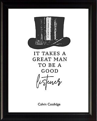 Calvin Coolidge It Takes A Great Poster Print Picture or Framed Wall Art