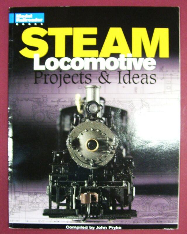 MODEL RAILROADING STEAM LOCOMOTIVE PROJECTS & IDEAS