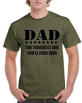 DAD The Toughtest Job You'll Ever Love T-shirt  Father's Day Gift - Dad's Day Gifts