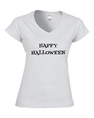 HAPPY HALLOWEEN Fitted Ladies V-Neck T-Shirt JOKE GIFT FUNNY HALLOWEEN IDEA FUN](Fun Halloween T Shirt Ideas)