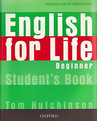 Oxford ENGLISH FOR LIFE Beginner Student's book /Coursebook by Hutchinson @NEW@
