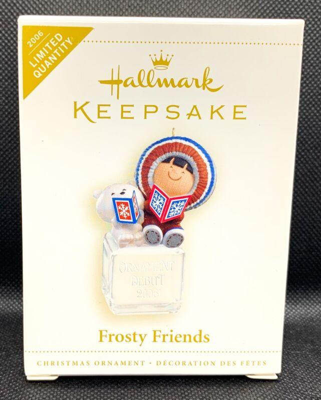 Hallmark Keepsake Frosty Friends Limited Quantity Ornament 2006 NEW