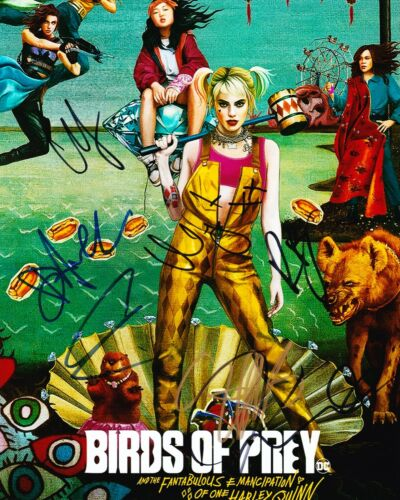 Birds of Prey Signed 10X8 Photo By 7 Cast Members INC Margot Robbie AFTAL COA (G