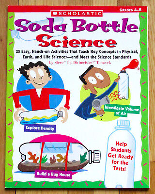 Scholastic Soda Bottle Science 25 Hand On Activities Earth Life Physical Gr 4 8