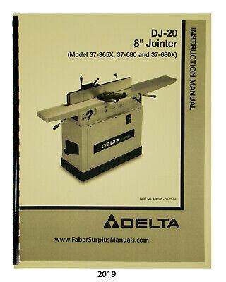 Delta Dj-20 8 Jointer 37-350 37-365x 37-680 Instruct Parts Manual 2019