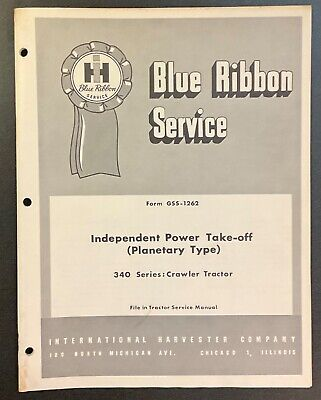 Ih Blue Ribbon Service T340 Td340 Gss-1262 Independent Pto Planetary Original