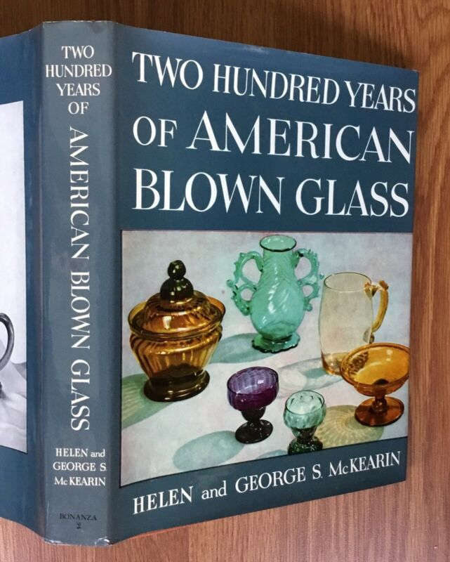 Two Hundred Years of American Blown Glass by McKearin / Book History