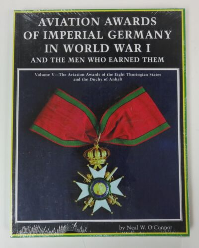 Book AVIATION AWARDS of IMPERIAL GERMANY in WW1 Vol.5 THURINGA & ANHALT O